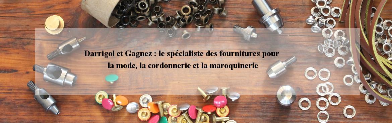Darrigol et Gagnez : vente d'accessoires pour la mode, la maroquinerie et la cordonnerie.